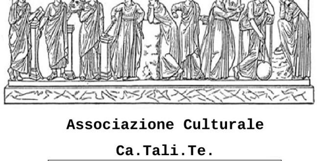 """Associazione Culturale """"Ca. Tali. Te."""""""