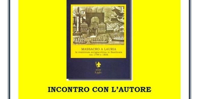 """Presentazione del libro """" MASSACRO A LAURIA """""""