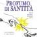 """Presentazione a Sarconi del libro """"PROFUMO DI SANTITA'"""""""
