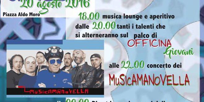 Sarconi 20 Agosto: OFFICINA GIOVANI e concerto dei Musicamanovella